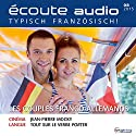Écoute audio - Les couples franco-allemands. 8/2015: Französisch lernen Audio - Deutsch-französische Paare Hörbuch von  div. Gesprochen von:  div.