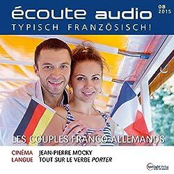 Écoute audio - Les couples franco-allemands. 8/2015