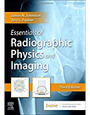 Essentials of Radiographic Physics and Imaging, 3e