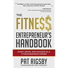 The Fitness Entrepreneur's Handbook (English Edition)