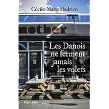 Les Danois ne ferment jamais les volets (Romans) (French Edition)