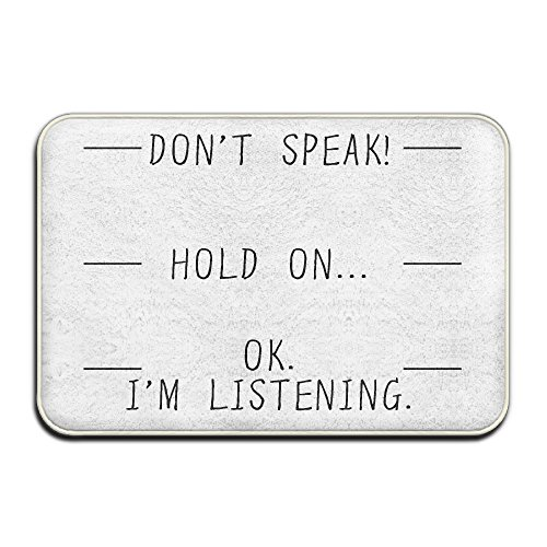 dont-speak-hold-on-im-listening-funny-cool-designed-doormats