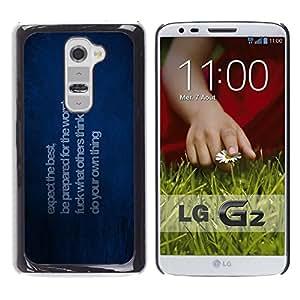 // PHONE CASE GIFT // Duro Estuche protector PC Cáscara Plástico Carcasa Funda Hard Protective Case for LG G2 / Esperamos lo mejor /