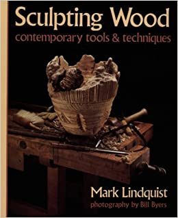 Sculpting Wood: Contemporary Tools & Techniques