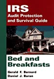 img - for IRS Audit Protection and Survival Guide, Bed and Breakfasts (IRS Audit Protection & Survival Guide) book / textbook / text book