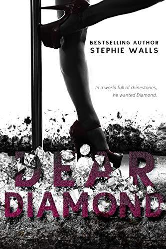 Dear Diamond by Stephie Walls