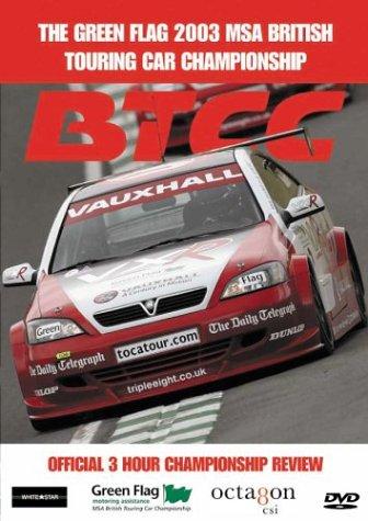 The Green Flag 2003 MSA British Touring Car Championship 2003
