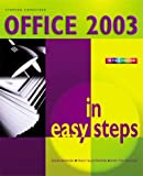 Office 2003 In Easy Steps -Colour: Colour Edition (In Easy Steps Series)
