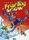 Franky Snow, Tome 7 : Gang de pros par Buche