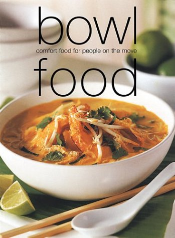 Laurel Glen Reds (Bowl Food: Comfort Food for People on the Move (Laurel Glen Little Food Series))