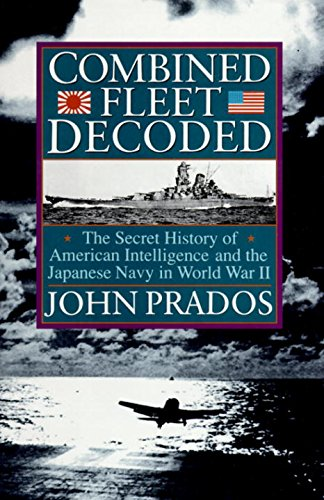 combined-fleet-decoded-the-secret-history-of-american-intelligence-and-the-japanese-navy-in-world-wa