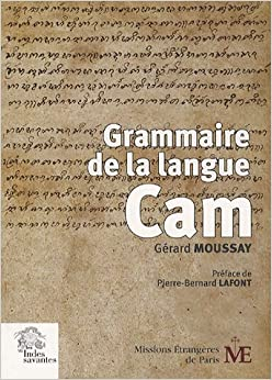 Grammaire de la langue Cam (French Edition)