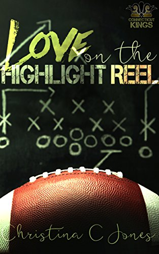 (Love on the Highlight Reel (Connecticut Kings Book 2))