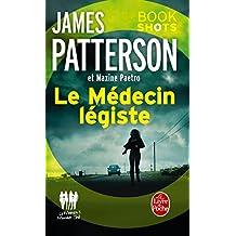 Le Médecin légiste (Women's Murder Club) : Bookshots (Thrillers) (French Edition)
