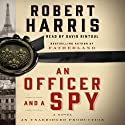 An Officer and a Spy: A Novel Audiobook by Robert Harris Narrated by David Rintoul
