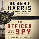 An Officer and a Spy: A Novel | Robert Harris