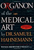 By Wenda Brewster O'Reilly - Organon of Medical Arts (6th ed)