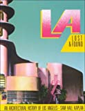 L.A. Lost And Found: An Architectural History of Los Angeles