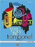 Learn to Play the Trombone (Baritone B. C.), Charles Gouse, 0739013610