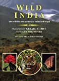 Wild India: The Wildlife and Scenery of India and Nepal