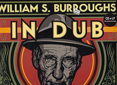 Price comparison product image William S. Burroughs - In Dub - Conducted By Dub Spencer & Trance Hill - LP Plus Free CD