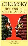 Réflexions sur le langage par Chomsky