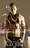 Brody & Nick (Something About Him)