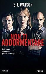 Non ti addormentare (Narrativa) (Italian Edition)