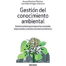 Gestión del conocimiento ambiental: Una herramienta para mejorar los resultados empresariales y sociales en empresas hoteleras
