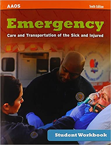 Emergency care and transportation of the sick and injured student emergency care and transportation of the sick and injured student workbook 10th edition fandeluxe Choice Image