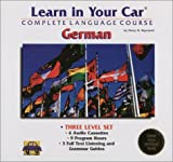 img - for Learn in Your Car: German : Complete Language Course : Three Level Set (Includes Individual Volume Levels I, II, and III) book / textbook / text book