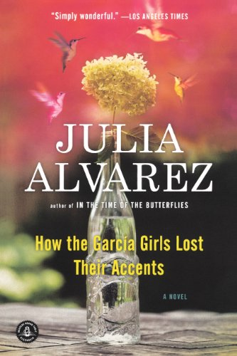 How The Garcia Girls Lost Their Accents (Turtleback School & Library Binding Edition)