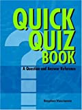 Quick Quiz Book a Question and Answer R, Stephen Vasciannie, 9768184434