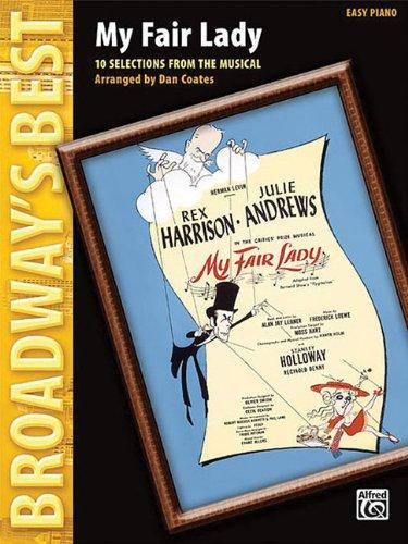 Fair Lady Sheet Music - My Fair Lady: Broadway's Best Series
