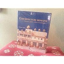 L'architecture romaine du début du IIIe siècle av. J.-C. à la fin du Haut-Empire. 2, Maisons, palais, villas et tombeaux