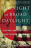 #10: Midnight in Broad Daylight: A Japanese American Family Caught Between Two Worlds