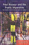 Paul Ricoeur and the Poetic Imperative, W. David Hall, 0791471446