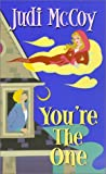 Front cover for the book You're the One by Judi McCoy