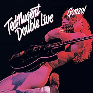 Ted Nugent Double Live Gonzo Amazon Com Music