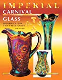Imperial Carnival Glass, Carl O. Burns, 089145697X