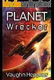 Planet Wrecker (Doom Star Book 5)