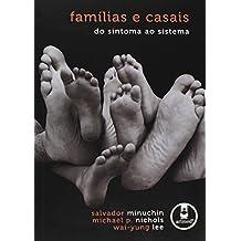 Famílias e Casais. Do Sintoma ao Sistema