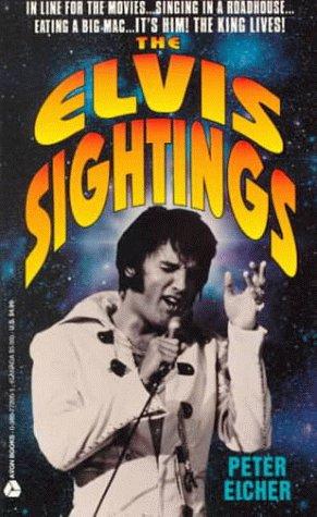 The Elvis Sightings