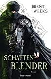 Schattenblender: Roman (Licht-Saga (The Lightbringer) 4) (German Edition)