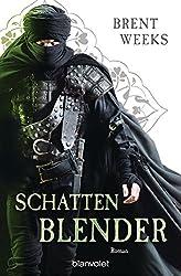 Schattenblender: Roman - [Die Licht-Saga 4] (Licht-Saga (The Lightbringer)) (German Edition)