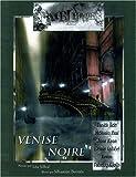 Emblemes 5/ Venise noire