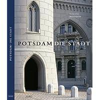 Potsdam - Die Stadt