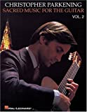Sacred Music for Guitar, Christopher Parkening, 0793585244