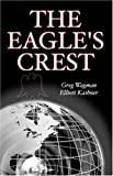 The Eagle's Crest, Greg Wagman and Elliot Kashner, 1595710361