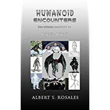 Humanoid Encounters: 1965-1969: The Others amongst Us